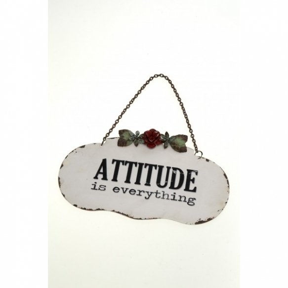 ATTITUDE IS EVERYTHING SIGN