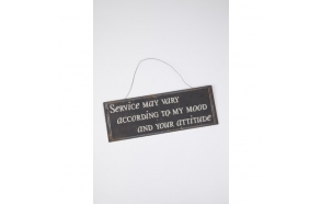 SERVICE MAY VARY...METAL SIGN
