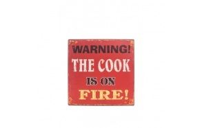 COOK IS ON FIRE SIGN